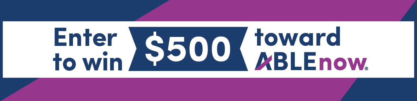 Enter to win $500 toward ABLEnow